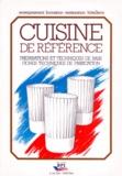 Michel Maincent - Cuisine de référence - Préparations et techniques de base, fiches techniques de fabrication.