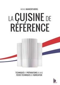 La cuisine de référence - Techniques et préparations de base - Fiches techniques de fabrication.pdf