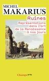 Michel Makarius - Ruines - Représentations dans l'art de la Renaissance à nos jours.