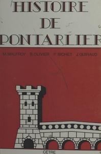 Michel Malfroy et Bernard Olivier - Histoire de Pontarlier.