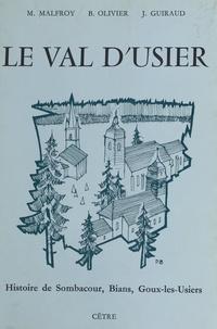 Michel Malfroy et Bernard Olivier - Le Val d'Usier.
