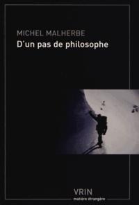 Michel Malherbe - D'un pas de philosophe en montagne.
