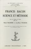 Michel Malherbe et Jean-Marie Pousseur - Francis Bacon : science et méthode - Actes du colloque de Nantes.