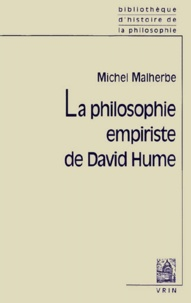 Michel Malherbe - La philosophie empiriste de David Hume.