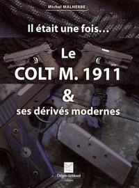 Le Colt M. 1911 & ses dérivés modernes.pdf
