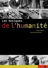 Michel Malherbe et Amaury Rosa de Poullois - Les musiques de l'humanité.
