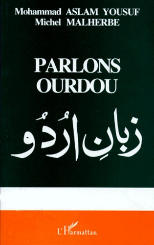 Parlons ourdou - Michel Malherbe,Mohammad Aslam Yousuf