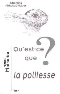 Michel Malherbe - Qu'est-ce que la politesse ?.