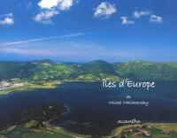 Michel Maliarevsky - Iles d'Europe.