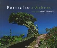 Michel Maliarevsky - Portraits d'Arbres.