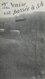 Michel Malnuit - La Denise est passée à 5h.