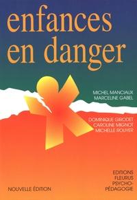 Michel Manciaux et Dominique Girodet - Enfances en danger.