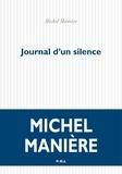 Michel Manière - Journal d'un silence.