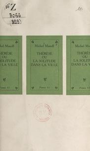 Michel Manoll - Thérèse - Ou La solitude dans la ville.