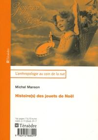 Michel Manson - Histoire(s) des jouets de Noël.