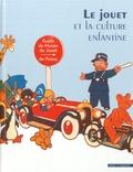 Michel Manson - Le jouet et la culture enfantine - Guide du Musée du Jouet de Poissy.
