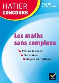 Michel Mante - Les maths sans complexe.