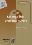 Michel Mante et Gilbert Arsac - Les pratiques du problème ouvert.