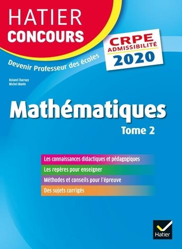 Mathématiques Tome 2 - CRPE 2020 - Epreuve écrite d'admissibilité.