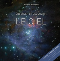 Michel Marcelin - Observer et découvrir le ciel.