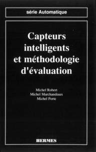 Michel Marchandiaux et Michel Robert - Capteurs intelligents et méthodologie d'évaluation.