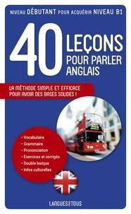 Michel Marcheteau - 40 Leçons pour parler anglais.