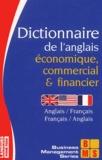 Michel Marcheteau et Lionel Dahan - Dictionnaire de l'anglais économique, commercial et financier.