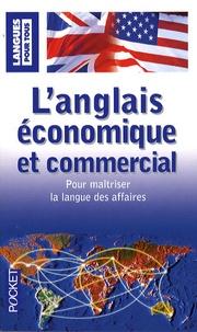 Michel Marcheteau et Jean-Pierre Berman - L'anglais économique et commercial en 20 dossiers.