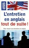 Michel Marcheteau et Peter Gaskell - L'entretien en anglais tout de suite !.