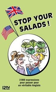 Michel Marcheteau - PDT VIRTUELPOC  : Stop your salads - 2 000 expressions anglaises et françaises.
