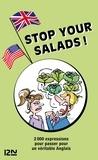 Michel Marcheteau - Stop your salads ! - L'anglais par les noms de plantes.