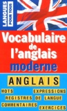 Ann Grieve - Vocabulaire de l'anglais moderne.