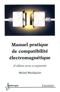 Manuel pratique de compatibilité électromagnétique - Prédictions et solutions aux perturbations électromagnétiques.pdf