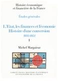 Michel Margairaz - L'Etat, les finances et l'économie - Histoire d'une conversion (1932-1952) 2 volumes.