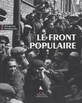Michel Margairaz et Danielle Tartakowsky - Le front populaire.