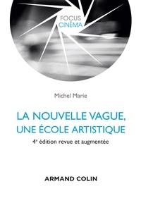 Michel Marie - La Nouvelle Vague - Une école artistique.
