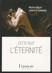 Cette nuit, l'éternité - Michel-Marie Zanotti-Sorkine pdf epub