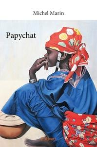 Michel Marin - Papychat.
