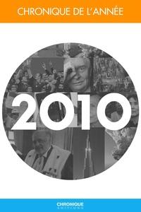 Michel Marmin et Laurent Palet - Chronique de l'année 2010.