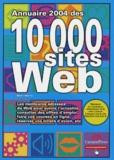 Michel Martin - Annuaire 2004 des 10 000 sites Web.