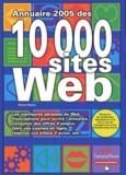Michel Martin - Annuaire 2005 des 10 000 sites Web.