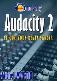 Michel Martin - Audacity 2.