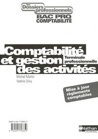 Michel Martin et Valérie Silvy - Comptabilité et gestion des activités Tle professionnelle - Avec pochettes.