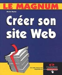 Michel Martin - Créer son site Web.