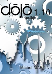 Michel Martin - Dojo Toolkit 1.10.