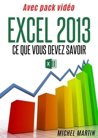 Michel Martin - Excel 2013 - Avec pack vidéo.
