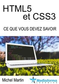 Michel Martin - HTML5 CSS3 - Ce que vous devez savoir.