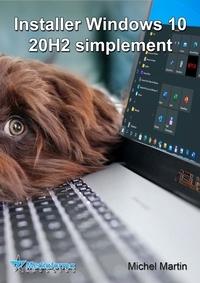 Michel Martin - Installer Windows 10 20H2.