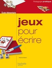 Michel Martin - Jeux pour écrire.
