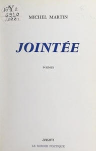 Michel Martin - Jointée.